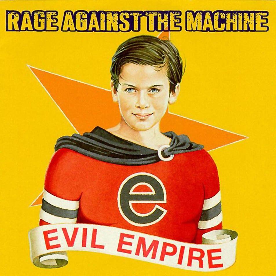 2016_07_Rage-Against-The-Machine-Evil-Empire.jpg